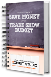 How to Save Money in your Trade Show Budget