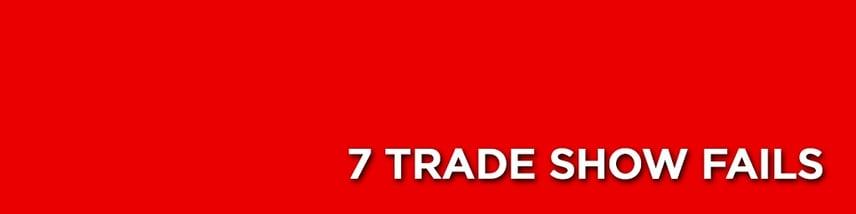 7-trade-show-fails.jpg