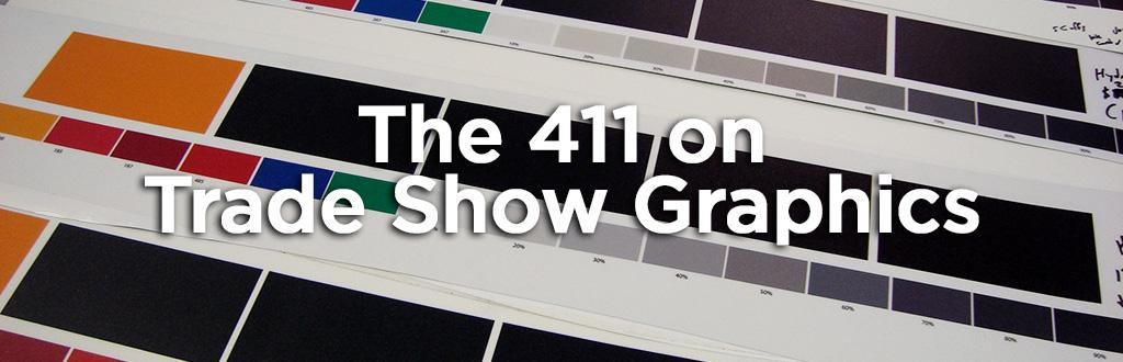The 411 on Trade Show Graphics