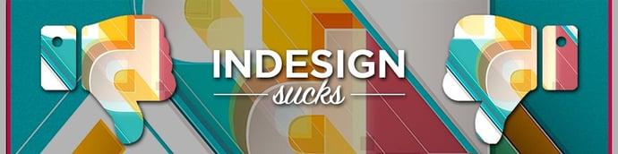 indesign-sucks.jpg