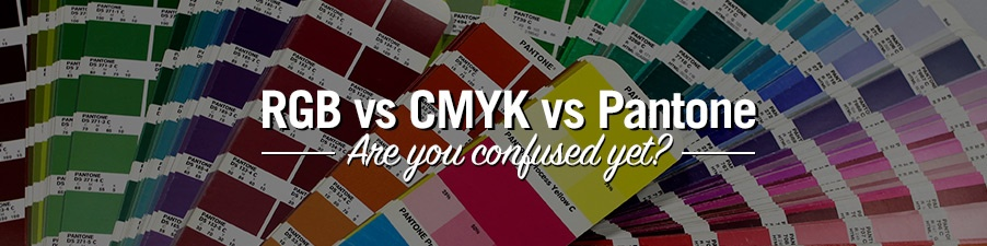 RGB vs CMYK vs Pantone, Are you confused yet?