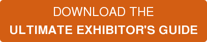 DOWNLOAD THE ULTIMATE EXHIBITOR'S GUIDE